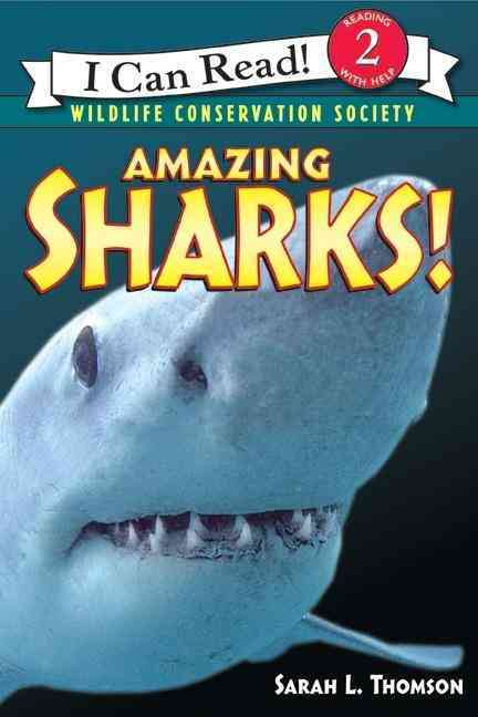 Amazing Sharks! By Thomson, Sarah L.