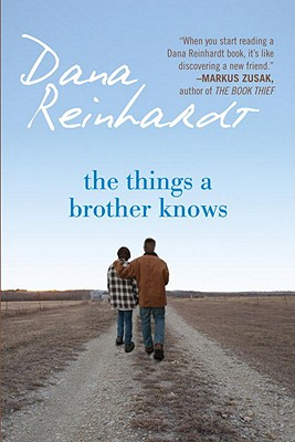 The Things a Brother Knows By Reinhardt, Dana